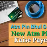New Atm Pin Kaise Paye