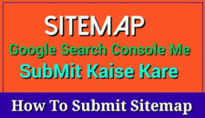 google search console me sitemap submit kaise kare