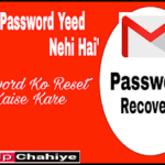 Email Id Ka Password Bhul Gaya Hun