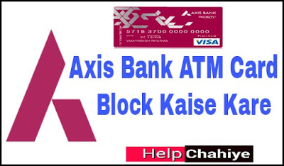 Axis Bank Atm Card Block