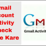 Gmail Id Activity Check